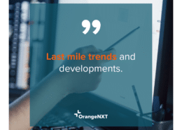 last mile trends and developments blog
